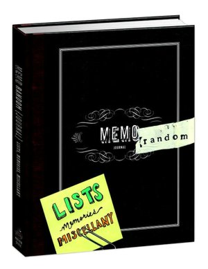 MemoRANDOM: A Journal for Lists, Memories, and Miscellany