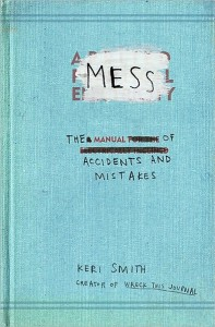 Mess- The Manual of Accidents and Mistakes