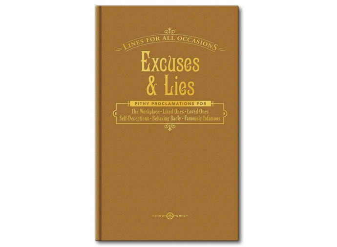 Excuses and Lies (Lines For All Occasions)