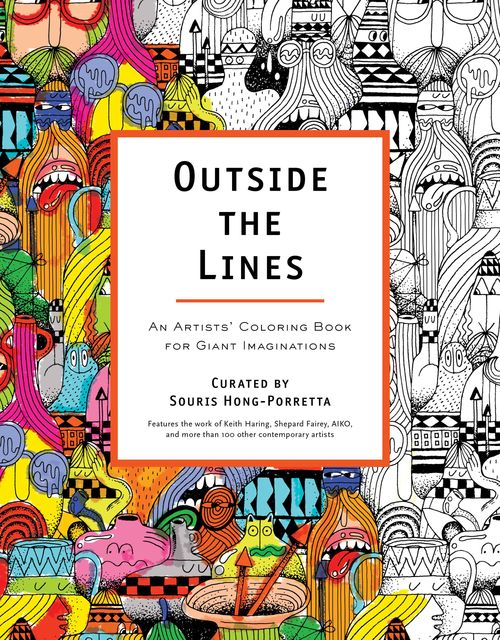 Outside the Lines- An Artists' Coloring Book for Giant Imaginations