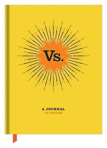 Vs. A Journal of Choices