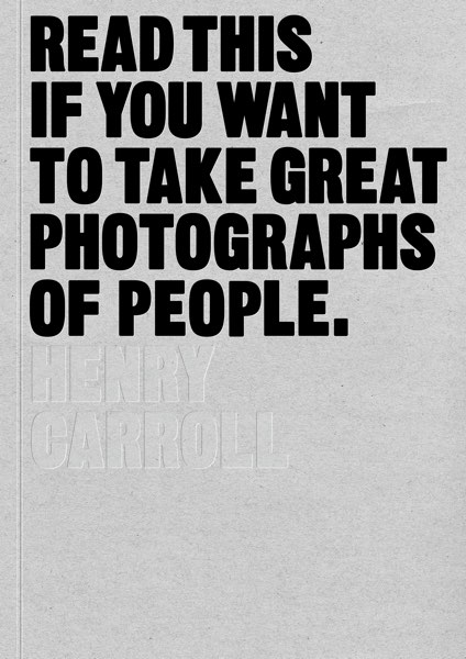 Read This If You Want to Take Great Photographs of People_