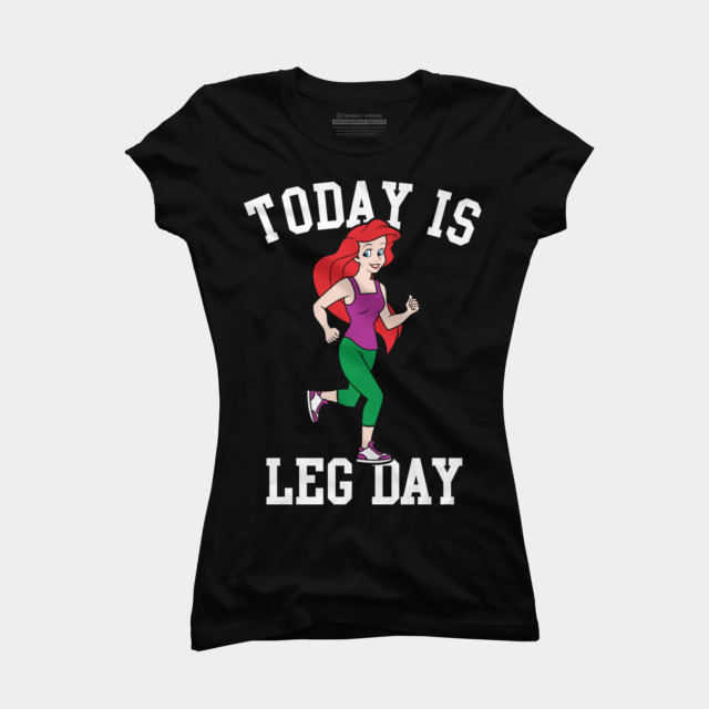 Today Is Leg Day Mermaid Run Gym