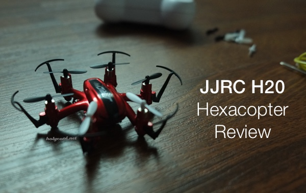 JJRC H20 Hexacopter Review